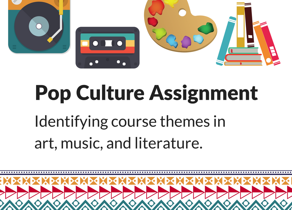 Faculty Spotlight: Pop Culture Assignment