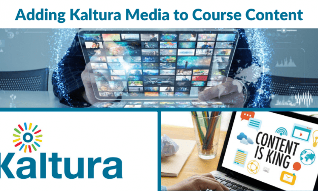 Kaltura: Adding Kaltura Media to Course Content