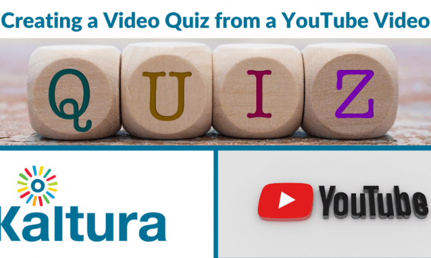 Kaltura: Creating a Quiz from a YouTube Video