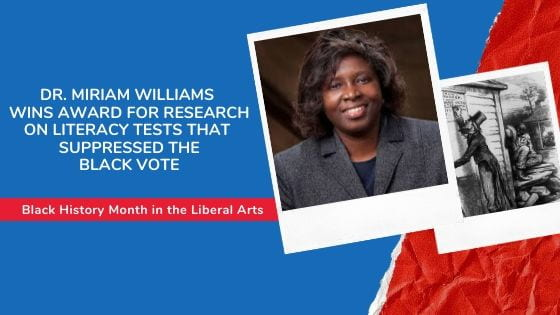 Research on How Literacy Tests Suppressed the Black Vote Wins Technical Communication Award: Black History Month in the Liberal Arts