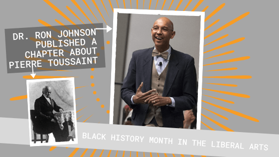 Revising the History of Pierre Toussaint: Black History Month in the Liberal Arts