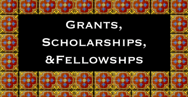 Grants, Scholarships, and Fellowships