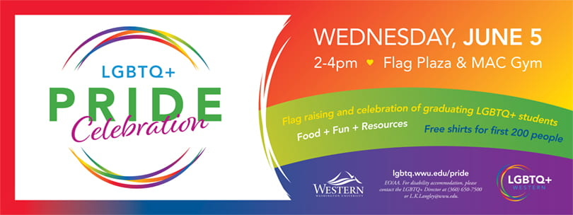 LGBTQ+ Pride Celebration, Wednesday, June 5, 2-4pm, Flag Plaza and MAC Gym. Flag raising and celebration of graduating students. Food, fun, and community.