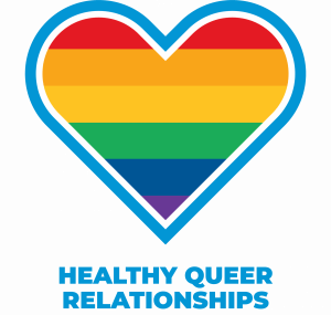 Rainbow heart with text below reading Healthy Queer Relationships