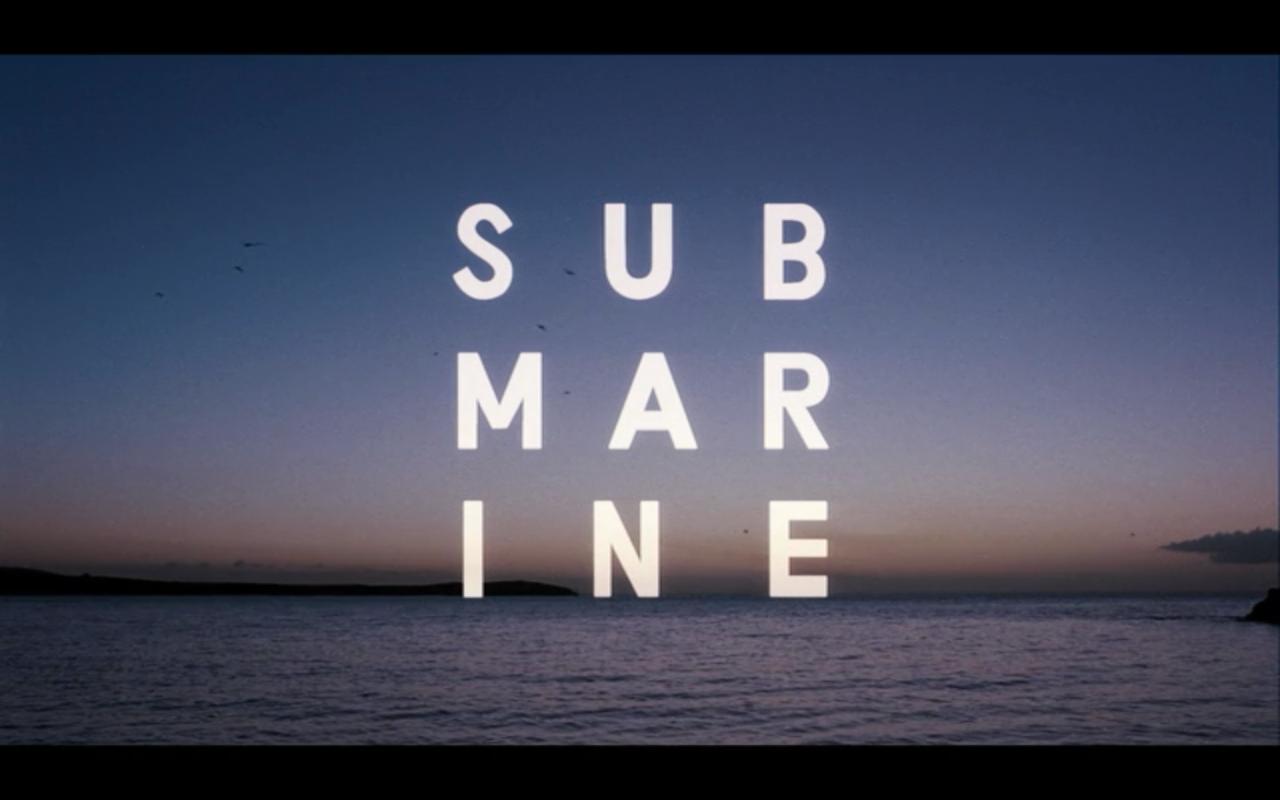 Submarine Movie Review (Final)  