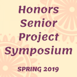 Spring Honors Senior Project Symposium