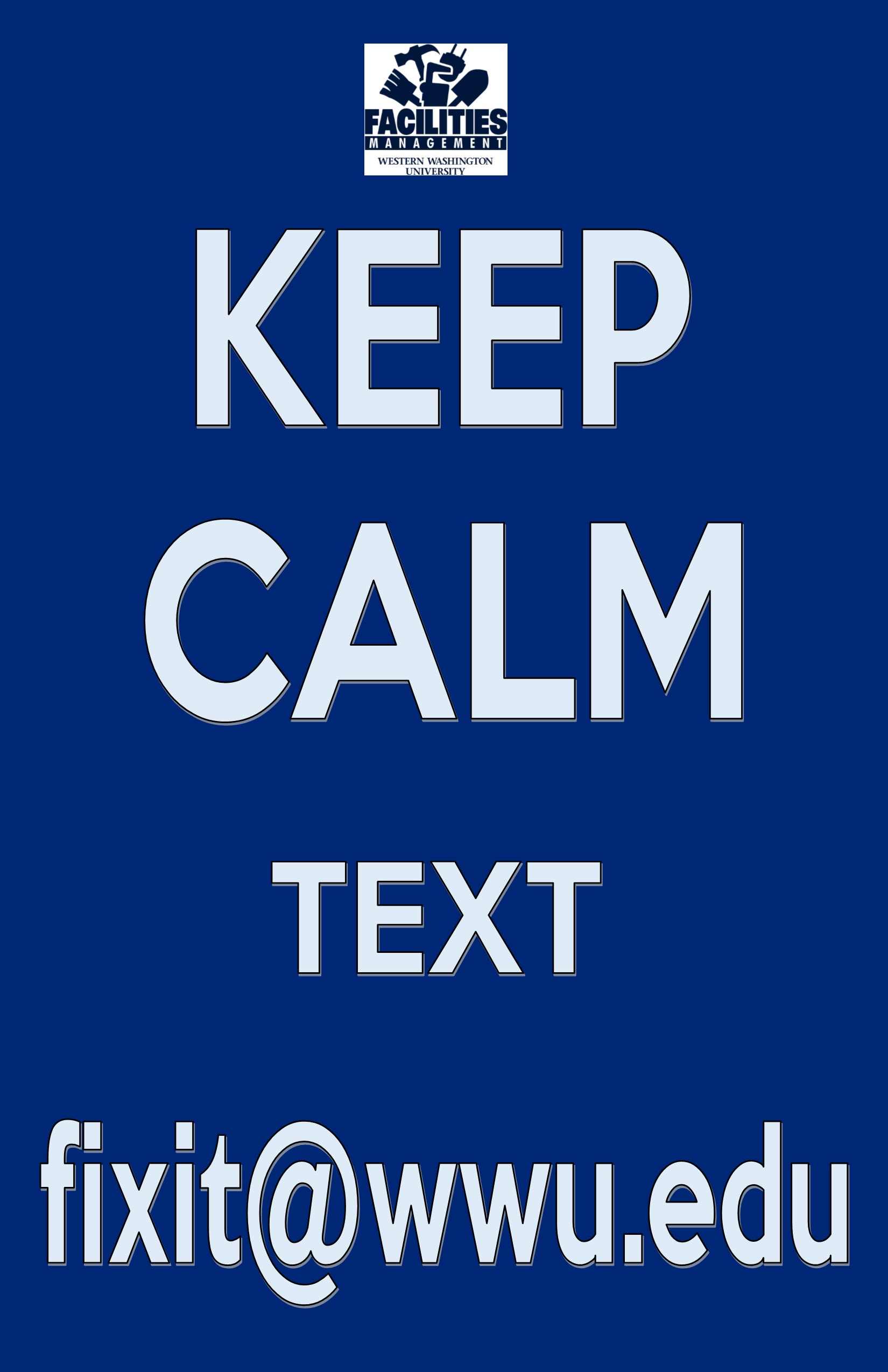 Keep Calm Text fixit@wwu.edu