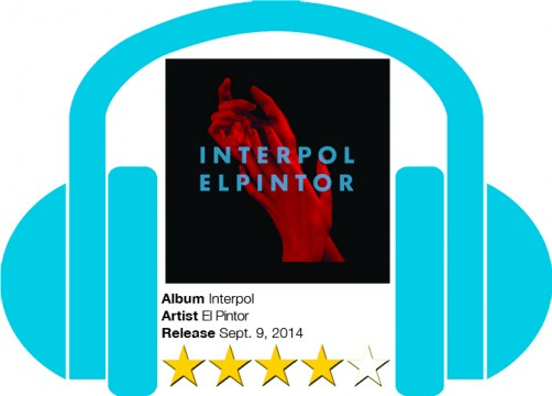 Album review: Interpol paints a masterpiece with 'El Pintor'