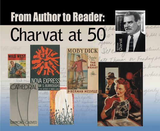 """From Author to Reader: Charvat at 50"" is on display in the Thompson Library. Credit: Courtesy of Katie Senge"
