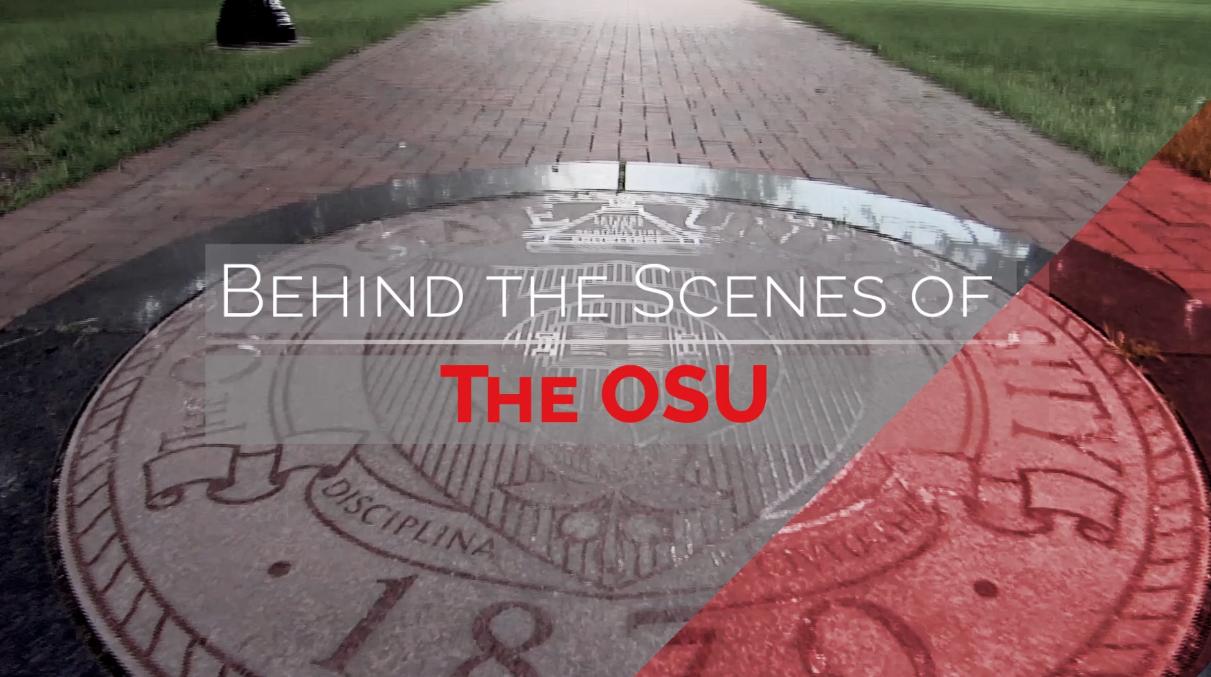 Behind the Scenes of OSU