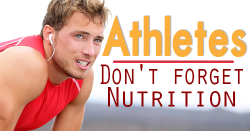 athletes-dont-forget-nutrition
