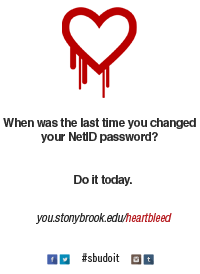 Stony Brook University's Heartbleed NetID Password Change Poster