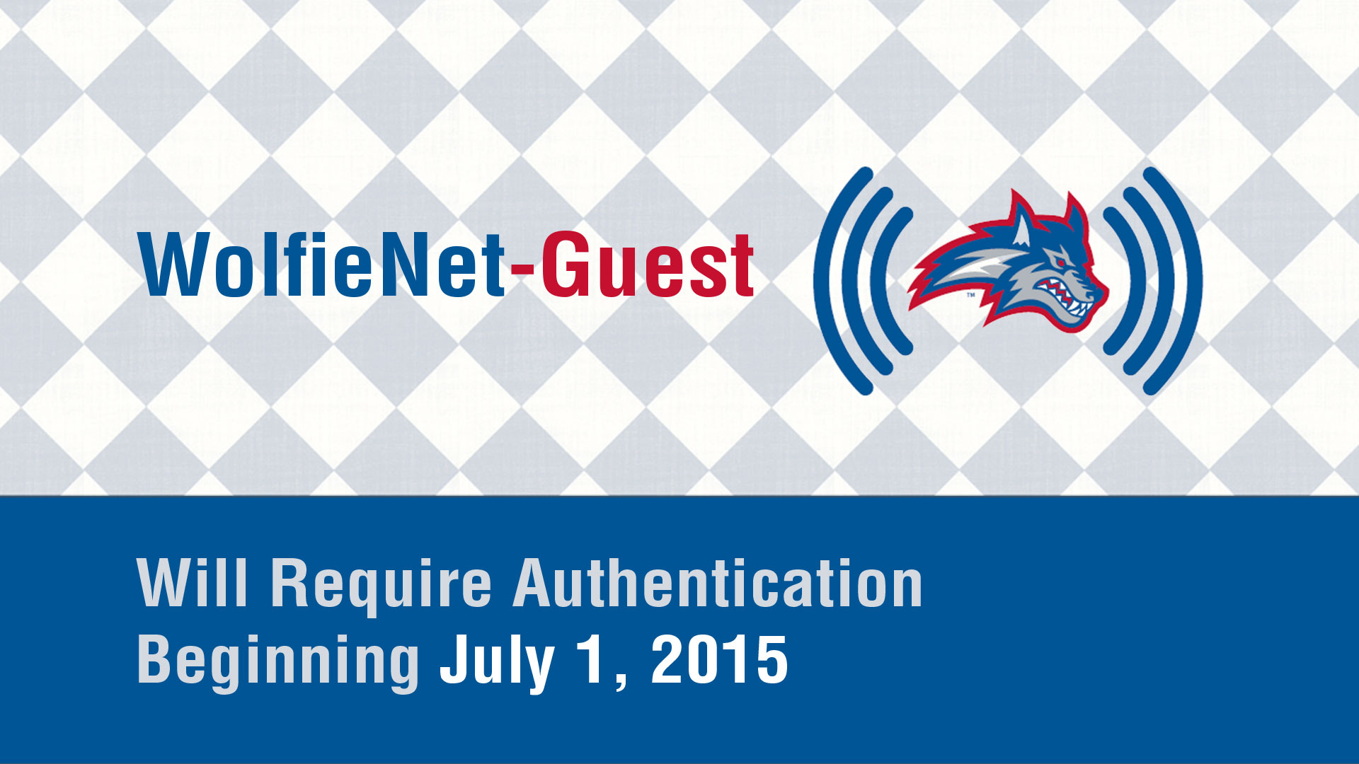 WolfieNet-Guest Authentication Coming July 1, 2015