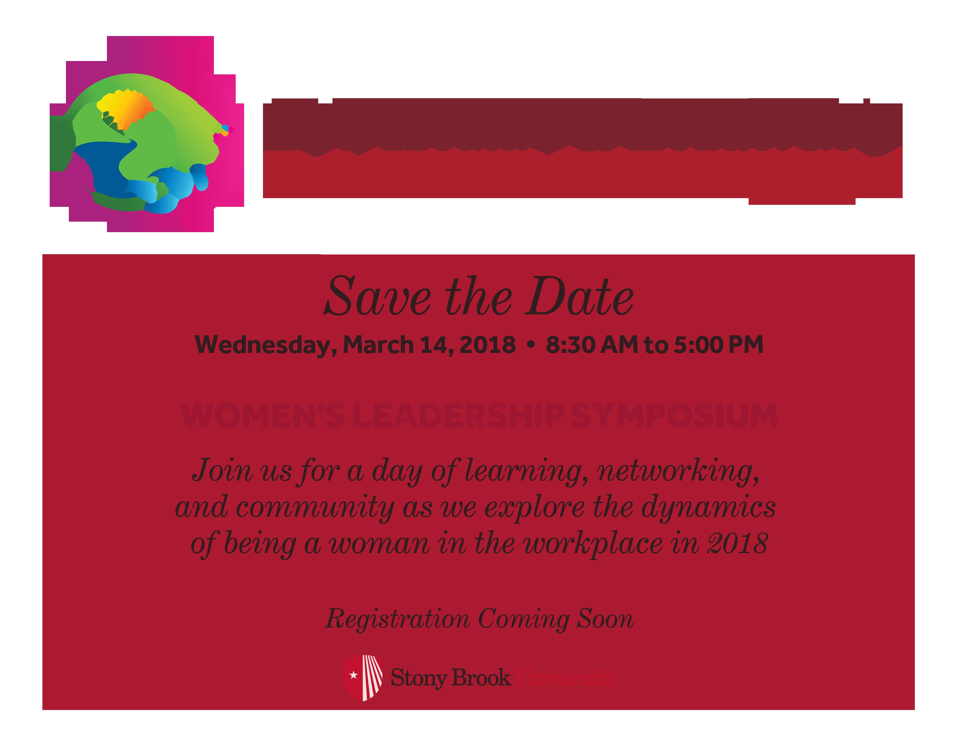 Save the date Women's leadership symposium, March 14, 2018 Stony Brook University